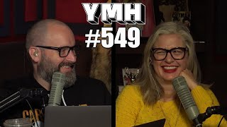 Your Mom's House Podcast - Ep. 549