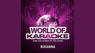 We Found Love (Karaoke Version) (feat. Calvin Harris) (Originally Performed By Rihanna & Calvin...
