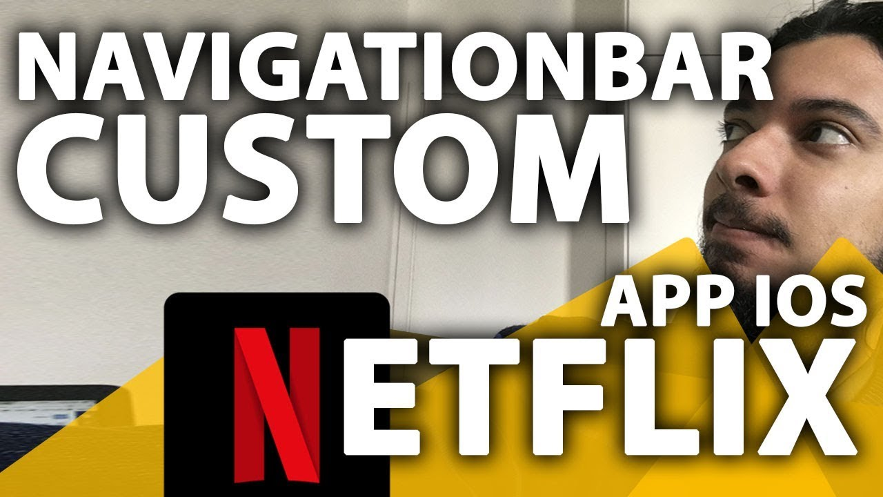 Netflix Feed Layout iOS: Barra de Navegação Customizada