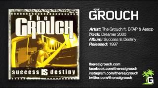 The Grouch - Dreamer 2000 ft. BFAP & Aesop