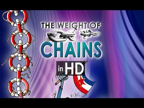 The Weight of Chains | Težina lanaca - HD