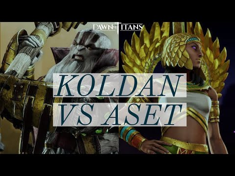 Dawn Of Titans Koldan VS Aset