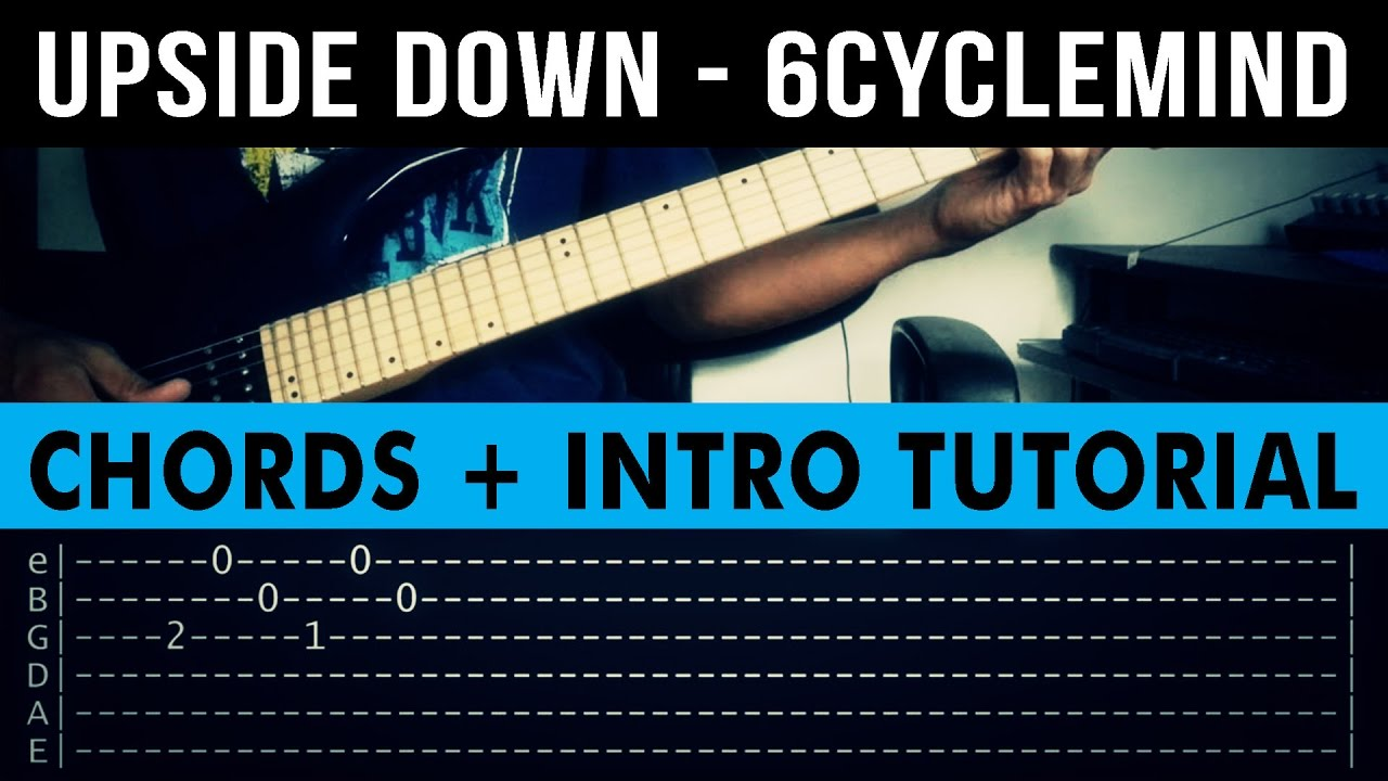 Upside Down 6cyclemind Intro Chords Guitar Tutorial Youtube