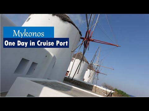 Day 4 - Cruise Stop in Mykonos - Little Venice - Old Town - Windmills - Karavaki - Armenistis