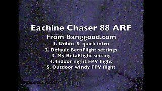 Eachine Chaser 88 ARF - Review - Part 1/2