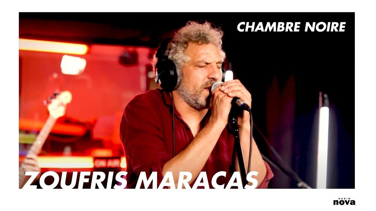 Download Zoufris Maracas en live chez Radio Nova | Chambre noire