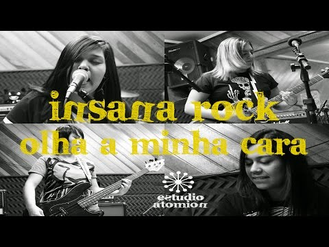 Insana Rock - Olha A Minha Cara - (Estúdio Atomion 13/12/2014)