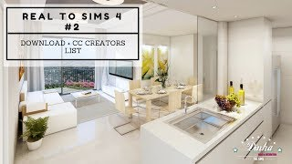 REAL TO SIMS #2 - Small & Luxury Apartment - + DOWNLOAD + TOUR + CC CREATORS | The Sims 4