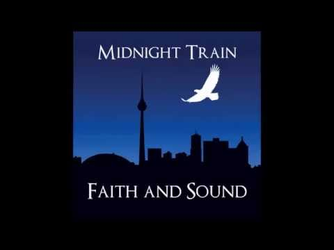 Midnight Train - ANOTHER CHANCE - Faith and Sound (2015)