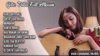 Gita Trilia Full Album Terbaru 2019