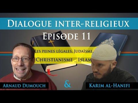Dialogue inter religieux, épisode 11: Les peines légales, Judaïsme, Christianisme   Islam