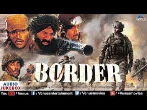 Border Hindi movie full HD - YouTube