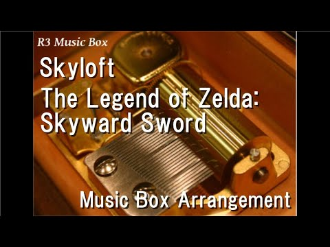 SkyloftThe Legend of Zelda: Skyward Sword  Box