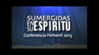 PROMO1 - Bendicion Musical Presenta Conferencia Femenil 2013 - Sumergidas En Su Espiritu