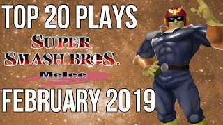 Top 20 SSBM Plays of February 2019 - Super Smash Bros. Melee