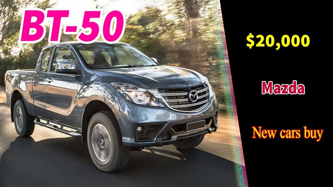 2019 Mazda Bt 50 Usa Release Price Specs And Changes >> 2020 Mazda Bt 50 Release Date New Mazda Bt 50 2020 Mazda Bt 50 Pro 2020 New Cars Buy