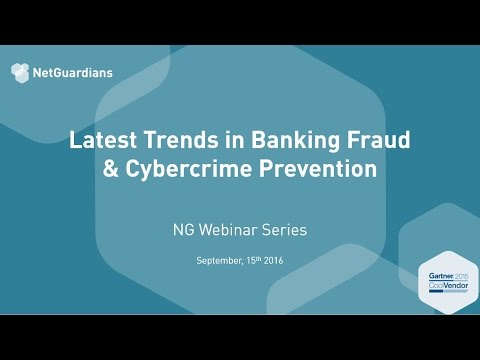 Webinar - Latest Trends in Banking Fraud & Cybercrime Prevention