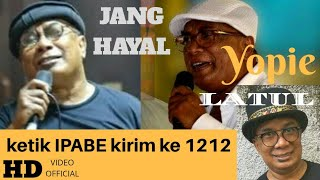 YOPIE LATUL - JANG HAYAL
