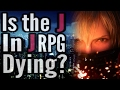 Are JRPG s dying Final Fantasy western take over rant FFXV XIII spoilers