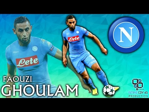 Faouzi Ghoulam [فوزي غلام] ► Ready for 2016/17 | Amazing Skills, Cross, Tackles, Passes | 1080p HD