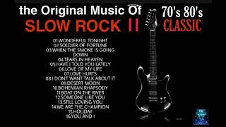THE ORIGINAL MUSIC OF SLOW ROCK II CLASSIC 70'S 80'S SELECTION