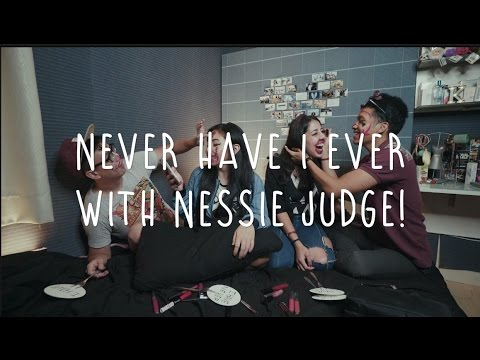 NEVER HAVE I EVER ft. Nessie Judge