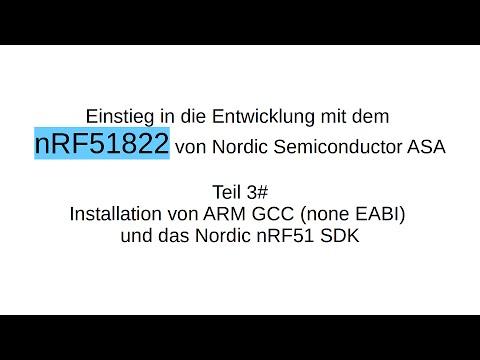 nRF51822 #3: Installation gcc und nRF51 sdk