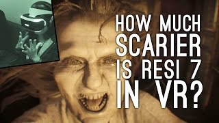 How Much Scarier is Resident Evil 7 in VR? (ELLEN VS IMMERSIVE HORROR)