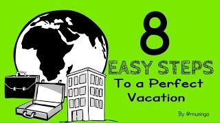 8 Easy Steps to Planning the Perfect Vacation | Holiday Travel How-To