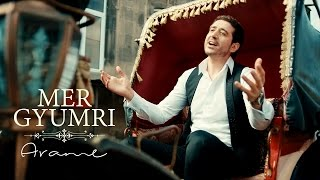 Arame - Mer Gyumri (Official Music Video) 2017 4K