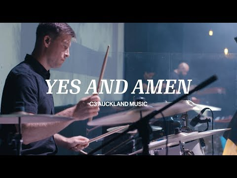 Yes and Amen (Live) - C3 Auckland Music