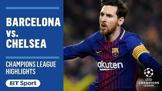 Champions League Highlights: Barcelona 3-0 Chelsea