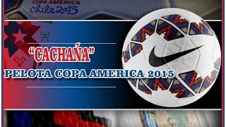 Cachaña Pelota Copa America Chile 2015