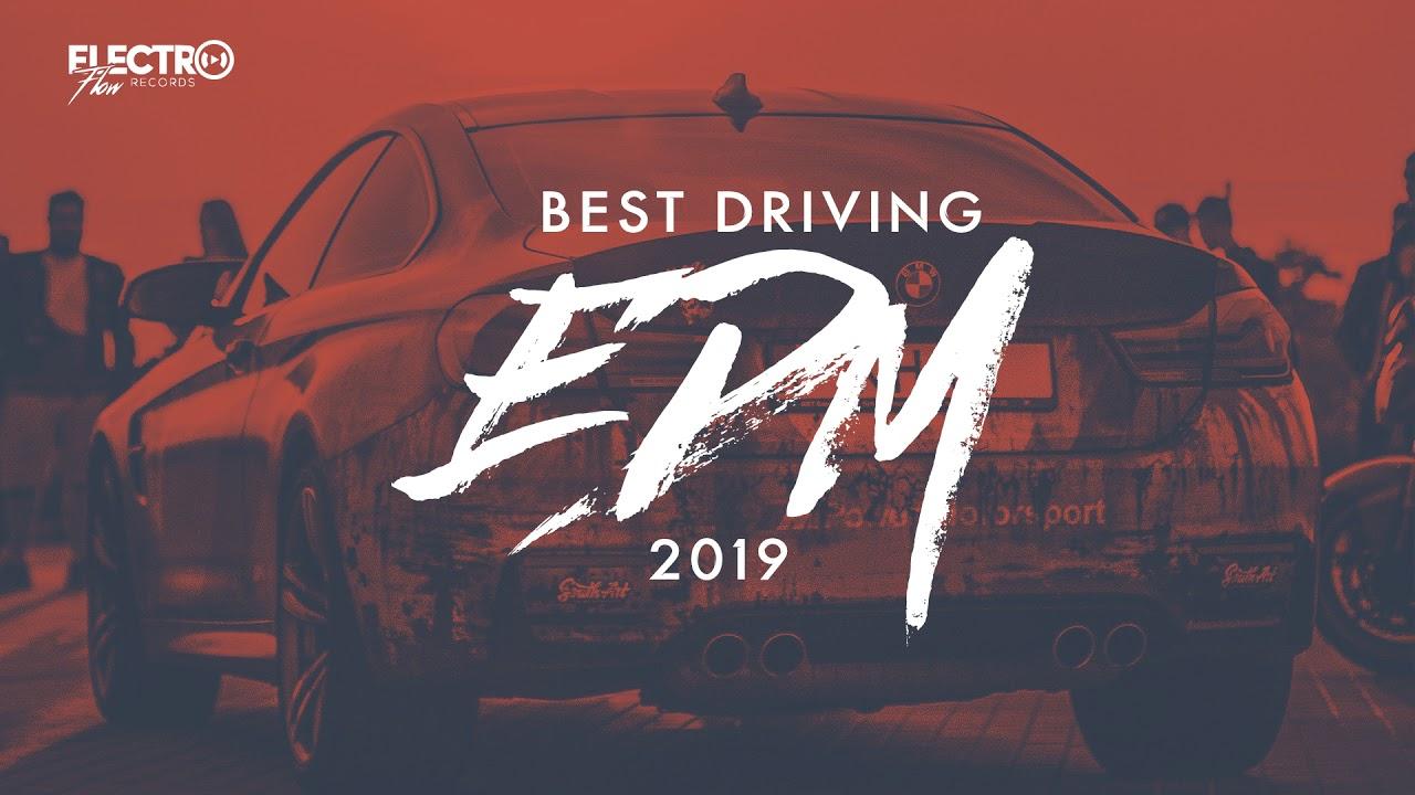 Best Driving EDM 2019 | Continuous DJ Mix