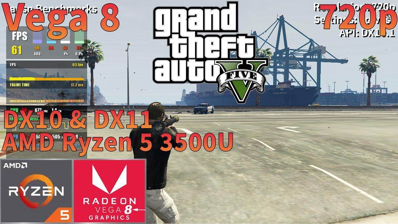 Grand Theft Auto V Gta 5 Amd Ryzen 5 3500u Apu Vega 8 720p Youtube