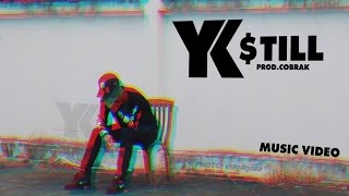 [Mafia Music] YK - $TILL [Official Music Video] Prod.CobraK