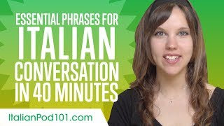 Essential Phrases You Need for Great Conversation in Italian