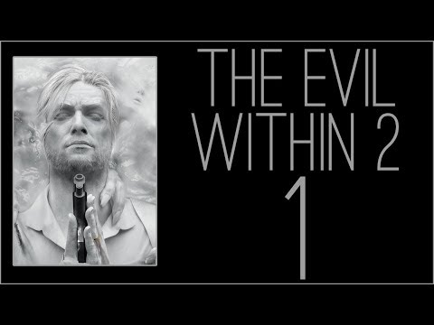 『RSS』The Evil Within 2 (Part 01)