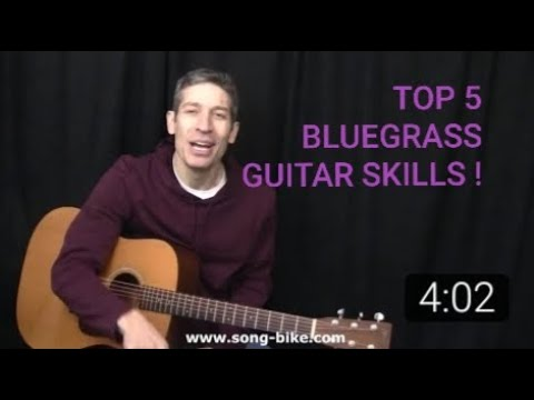 TOP 5 BLUEGRASS GUITAR SKILLS FOR ALL PLAYERS!