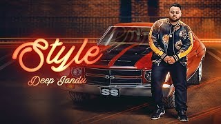 Style DEEP JANDU LALLY MUNDI SUKH SANGHERA Latest.mp3
