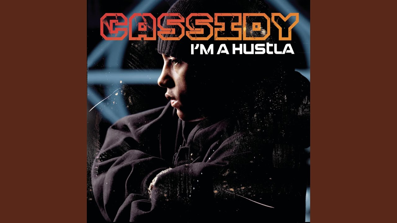 Lyrics for cassidy hustler — 13