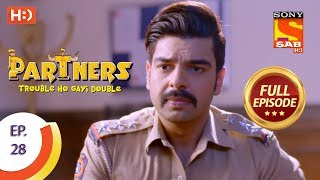 Partners Trouble Ho Gayi Double - Ep 28 - Full Episode - 4th January, 2018