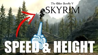 SKYRIM TUTORIAL: HOW TO CHANGE SPEED AND JUMP HEIGHT!