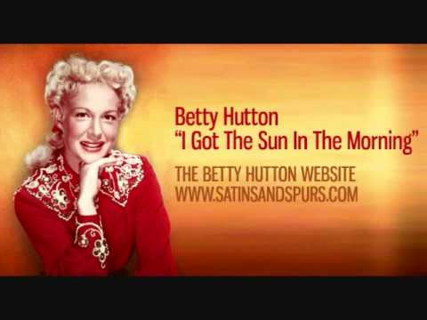 Betty Hutton - I Got The Sun In The Morning (1950)