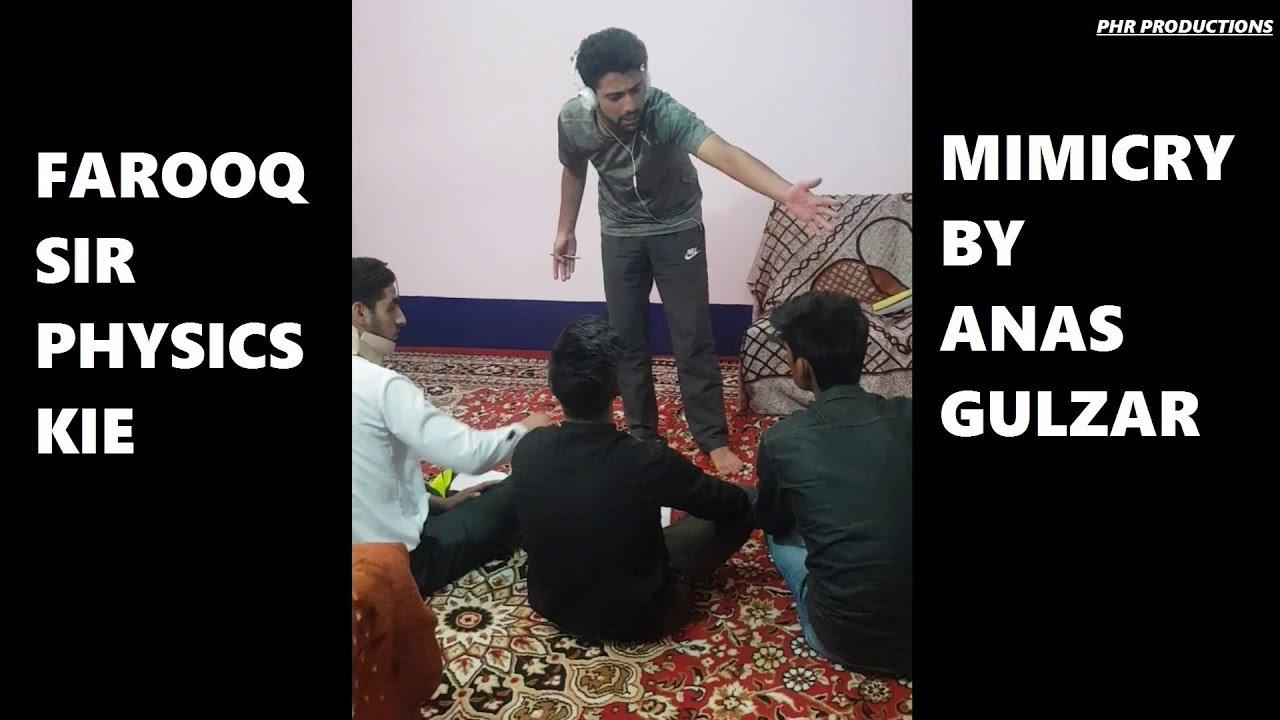 Farooq Sir KIE (Physics) Mimicry By Anas Gulzar | Farooq Sir Mimicry | KIE Parraypora