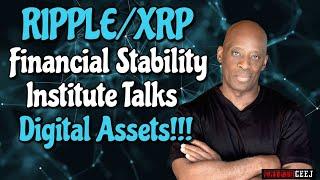 Xrp News: Financial Stability Institute Talks Digital Assets!!!!!!!!!!