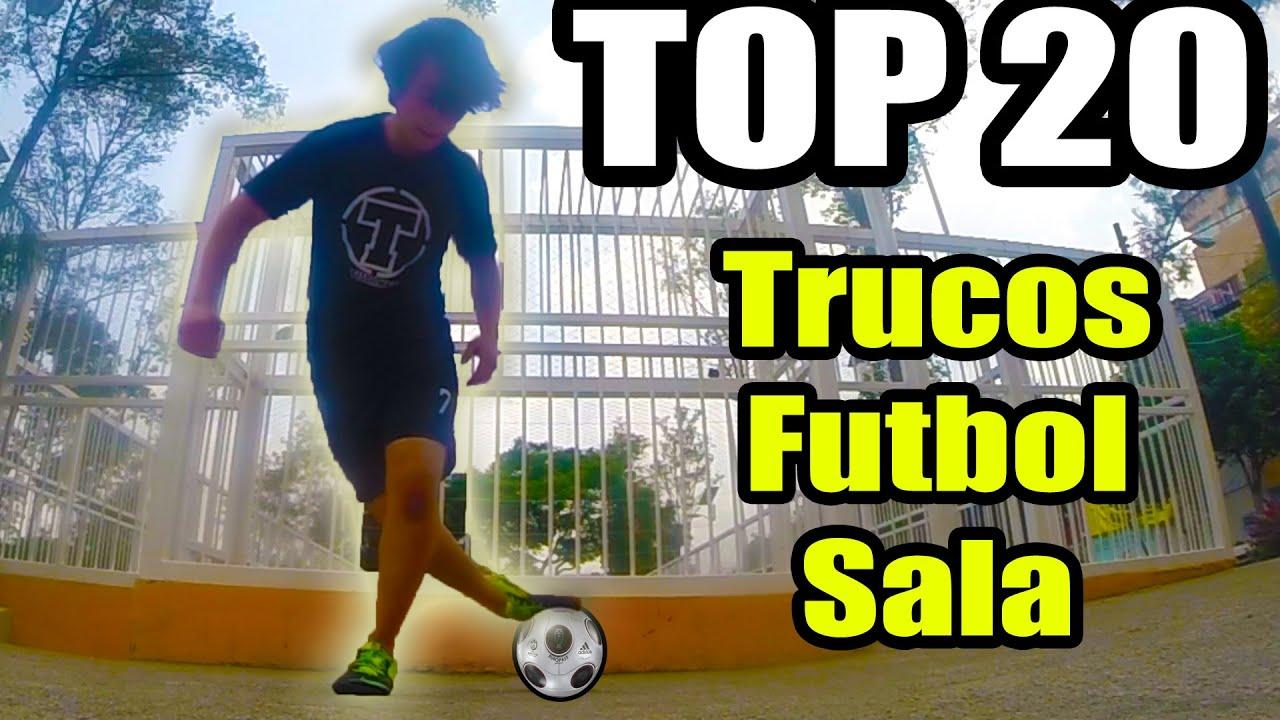 Trucos De Futbol Sala Jugadas De Futbol Calle Para Humillar A Tus Rivales Top 20 Youtube