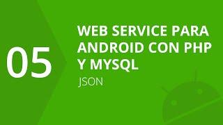 5. Json | Web Service para Android con PHP y MySQL | formandocodigo.com