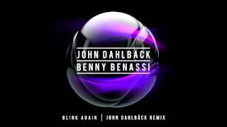 John Dahlbäck & Benny Benassi - Blink Again (John Dahlback Remix) [Cover Art]
