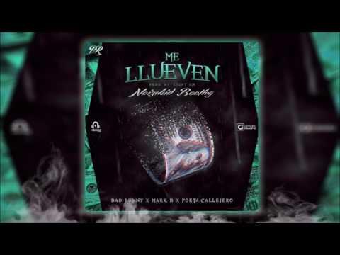 Bad Bunny Feat. Mark B & Poeta Callejero - Me Llueven (Noizekid Bootleg)[Pablo Rayel Exclusive]